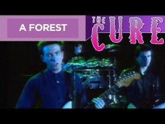 """▶ The Cure - """"A Forest"""" (Official Music Video) - YouTube"""