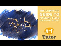 The Complete Guide to Masking Fluid | Art Tutor