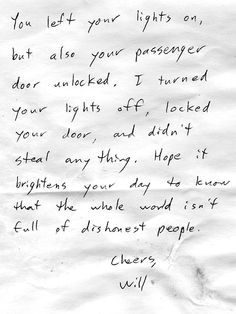Real life, humorous note about a passer-by who entered someone's car to turn their lights off.