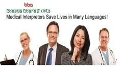 We have professional & certified medical interpreter for medical interpretation