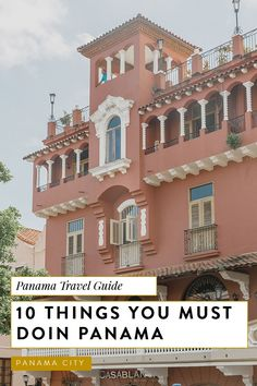 Best Things to Do in Panama