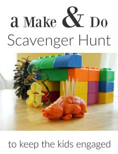A Make and Do Scavenger Hunt Activity to Keep the Kids Engaged