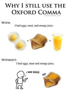 "Yes.  Long live the Oxford Comma!  I agree!/ No, I disagree completely. If you had  toast and orange juice, you don't put a comma after the toast. You use the ""and"" instead of the comma."