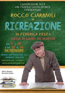 Claudia Grohovaz: Dal 17 al 27 novembre Rocco Ciarmoli è in scena co...