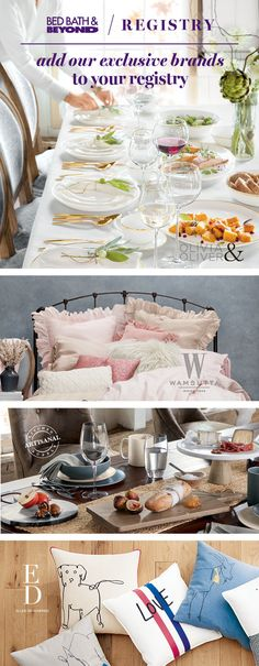 Create a registry to add our exclusive brands to your wish list. From setting the table for your first dinner as a married couple to making your bed for the first time, the married-life experiences ahead are even more special when these brands are a part of them – and you can only find them at Bed Bath & Beyond!