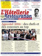 Hotellerie Restauration Journal : L'Hebdo des CHR - n°3381 13 février 2014