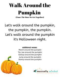 Movement Preschool, Preschool Music, Halloween Songs Preschool, Circle Time Activities Preschool, Fun Songs, Kids Songs, Halloween Songs For Preschoolers, Pumpkin Song, Pumpkin Storytime