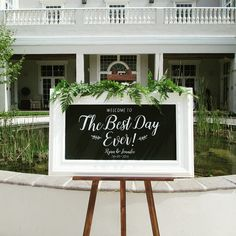Welcome to the Best Day Ever!  Custom Chalkboard