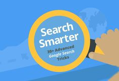 Search Smarter: 30+ Google Search Tricks You Might Not Already Know (infographic)