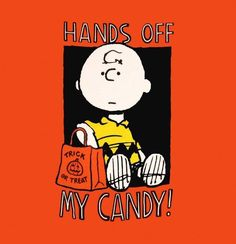 Hands off my candy!!