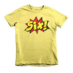 Kids Six! 6th Birthday Boy Girl Superhero Short sleeve kids t-shirt