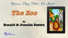 [BOOK BLITZ] #childrenbooks #book #kcbookpromotions The Zoo by Ronald & Juanita Destra Learn more @ http://bit.ly/2qdL3OT
