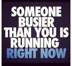 """Someone busier than you is running right now"", is a great quote to motivate you to workout. Knowing that there are people out there who are busier than you, but still have the time to put in work at the gym makes you feel lazy. It proves that no excuse you give yourself for not going to the gym is adequate. Gym is an important aspect to life as it makes you healthier while increasing your life expectancy at the same time."