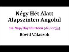 Könnyen, Gyorsan Angolul 1-106. nap - YouTube English Words, English Language, Nap, Education, Youtube, English People, English, Teaching, Onderwijs