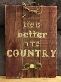 My creations are hand-painted, decorative signs made with happiness and love. All creations are made with reclaimed pallet boards after they are ordered. Although I try to duplicate original as clo… Country Signs, Rustic Signs, Country Life, Wooden Signs, Country Living, Primitive Wood Signs, Barn Wood Signs, Pallet Crafts, Pallet Art