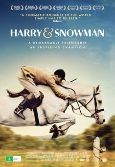 Harry & Snowman – a captivating documentary about a show jumping champion Horse Movies, Horse Books, Hunter Jumper, See Movie, Movie Tv, Snowman Horse, Movies To Watch, Good Movies, Horse Riding Tips