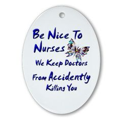 Be Nice To Nurses Christmas Ornament (Oval)