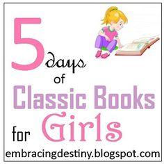 5 Days of Classic Books for Girls Blog Hop #homeschool #hsreviews #books