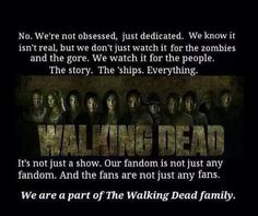 Every single psychotic one of us. When we find another one like us, we automatically become best friends. We're all connected through our love of the show and everyone apart of it.