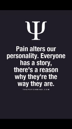 Pain alters our personality...