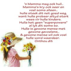 Afrikaans, Super Powers, Wisdom Quotes, Lisa, D1, Brainy Quotes, Meaningful Quotes