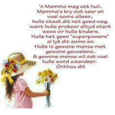 Afrikaans, Super Powers, Wisdom Quotes, Lisa, D1, Afrikaans Language, Life Wisdom Quotes