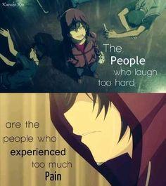 as pessoas que dificilmente riem são as pessoas que experimentaram muita dor: