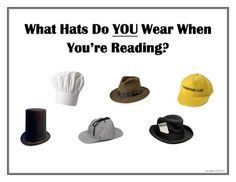 What hat do YOU wear when you're reading?? Readers wear many hats and have many roles when they are reading. Readers Are:ChefsDetecti...