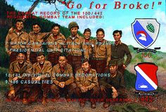 """The 442nd  """"Go for Broke!"""" Regimental Combat Team was the most decorated unit for its size and length of service, in the entire history of the U.S. Military. In total, about 14,000 men served, ultimately earning 9,486 Purple Hearts , 21 Medals of Honor and 7 Presidential Unit Citations. The Hawaii-born Nisei made up about two-thirds of the regiment, and the remaining third were Nisei from the mainland."""