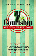 The Courtship of Eva Eldridge | University of Iowa Press