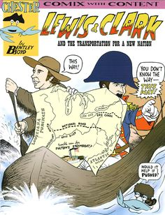 Here is another good look at how my storytelling has been in service of larger ideas about American history. It would be fun and easy to do a whole 24-page comic about Lewis and Clark's trip, one of the greatest adventures in the past 400 years. But they are the first chapter and the following chapters explain how their trip spurred our first big dash westward via new transportation such as the Erie Canal and the National Road. Choices lead to change! Pick this up from Amazon.