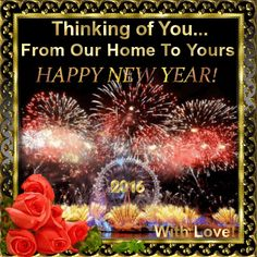 New year 2016celebrations section send this ecard from your home new yearfireworks section this ecard can be sent to anyone with love m4hsunfo