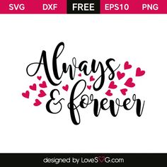 Free SVG cut file - Always and forever Silhouette Cameo Projects, Silhouette Design, Free Svg Cut Files, Svg Files For Cricut, Inspirational Rocks, Cricut Tutorials, Cricut Ideas, Cricut Air, Cricut Creations