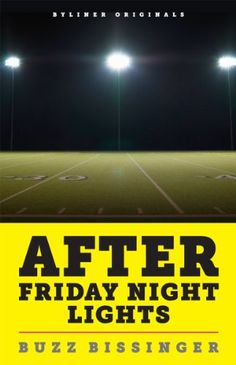 After Friday Night Lights: When the Games Ended, Real Life Began. An Unlikely Love Story. (Kindle Single) by Buzz Bissinger http://www.amazon.com/dp/B007JC6TTI/ref=cm_sw_r_pi_dp_huUQvb1FC91R3