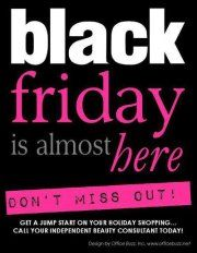 Black Friday is almost here, which means its a PINK FRIDAY for Mary Kay!    35% off + a Free Gift from Midnight-6am  25% off 6am-9am  15% off 9am-Noon  10% off Noon-9pm    Call, Txt, or Email those orders into me.