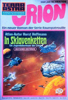 https://flic.kr/p/szqbPn   Terra Astra 464   Orion 109 #Flickr #Foto #Photo #Fotografie #Photography #SciFi #ScienceFiction #Groschenheft #Pulp #Space #德國, #照片 #Roman #Rhodan #Raumpatrouille