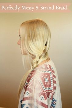 Perfectly Messy 5-Strand Braid | Missy Sue