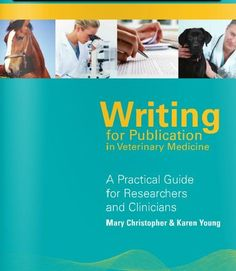 Writing for Publication in Veterinary Medicine - Free Guide