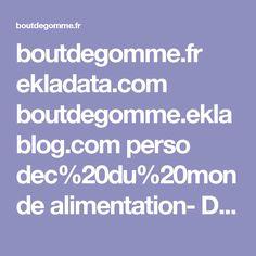 boutdegomme.fr ekladata.com boutdegomme.eklablog.com perso dec%20du%20monde alimentation- Diaporama-Alimentation-BDG-dessins-bis-.pdf