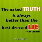 The naked truth #quote #quotes #sayings