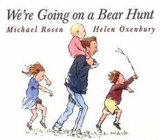 We're Going on a Bear Hunt- my boys LOVED this book. I would read it in a sing- song way and the sound effects were quite entertaining ;)