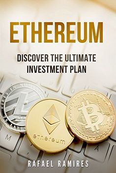 Ethereum : Discover The Ultimate Investment Plan: There is a new way to invest and make money. When it comes to investing money, there is a… Free Kindle Books, Free Ebooks, Ethereum Mining, Future Library, Things To Buy, Stuff To Buy, Investing Money, Ebook Pdf, Libros