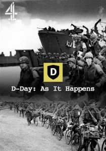 D-Day: As it Happens - turning Second Screen on its head