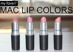 Favorite MAC Lipsticks - guide to my favorite, wear with anything, neutral as all get up but still gorgeous colors. #blushingbasics