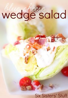 Blue Cheese Wedge Salad from SixSistersStuff.com.  This flavorful salad is so easy to make and tastes amazing! #sixsistersstuff