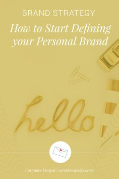 How to start defining your personal brand | Creating a personal brand | Personal branding
