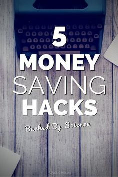 5 Money Saving Hacks backed by scientific research from New England Journal of Medicine, Stanford, & more. | save money | money saving tips | modify your spending | how to save money | money saving hacks || Wallet Hacks
