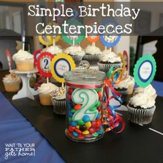 Simple Birthday centerpieces