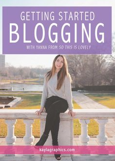 Getting Started Blogging with Yanna from So This Is Lovely | tips advice fashion mommy lifestyle blogger Social Media Tips, Social Media Marketing, First Blog Post, Fitness Journal, Business Advice, Blogging For Beginners, Photography Business, Taking Pictures, Photography Tutorials