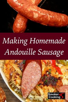 Easy Homemade Andouille Sausage Recipe That Bursts With Flavor! - Andouille Sausage Is Rich With Spice Flavor - Andouille Sausage Recipes, Homemade Sausage Recipes, Cajun Recipes, Pork Recipes, Cooking Recipes, Cajun Food, Homemade Recipe, Boudin Sausage, Kielbasa Sausage